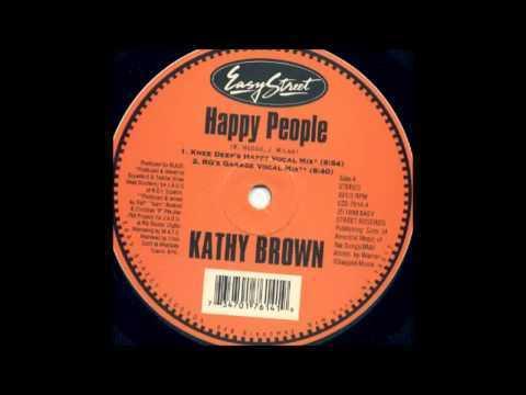 (1999) Kathy Brown - Happy People [Ralf GUM Garage Vocal RMX]
