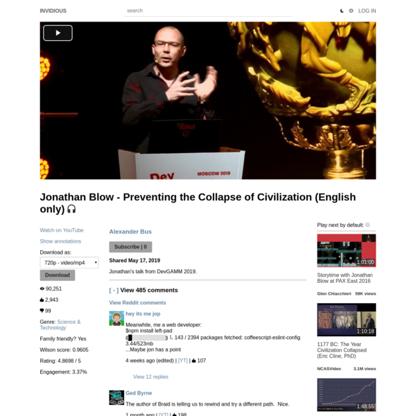 Jonathan Blow - Preventing the Collapse of Civilization (English only)