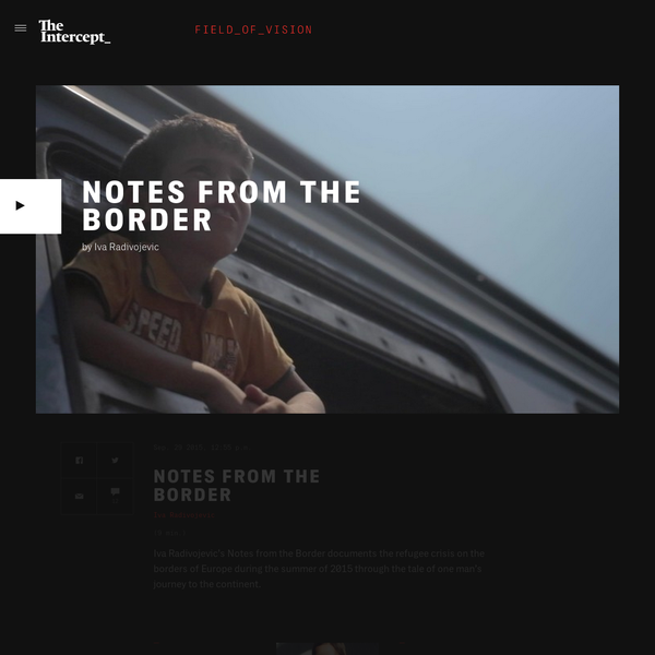 The refugee crisis on the borders of Europe during the summer of 2015 is documented in Iva Radivojevic's Notes from the Border.