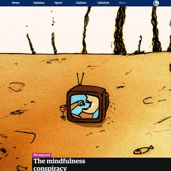 The mindfulness conspiracy