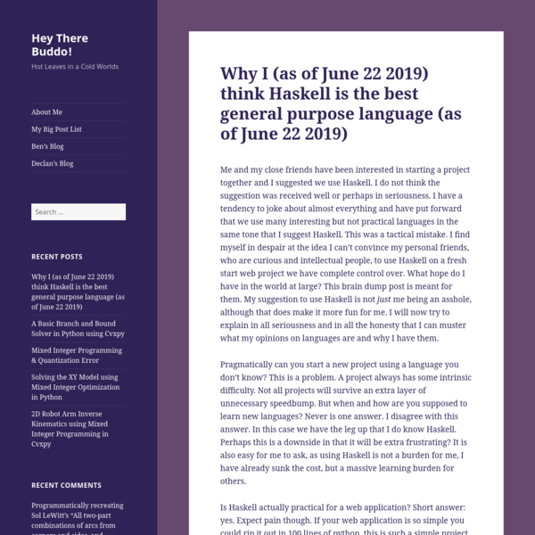 Why I (as of June 22 2019) think Haskell is the best general purpose language (as of June 22 2019) - Hey There Buddo!
