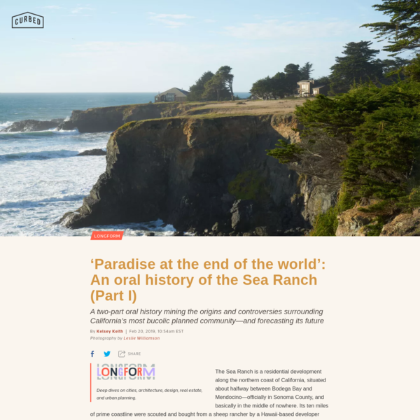 'Paradise at the end of the world': An oral history of the Sea Ranch (Part I)