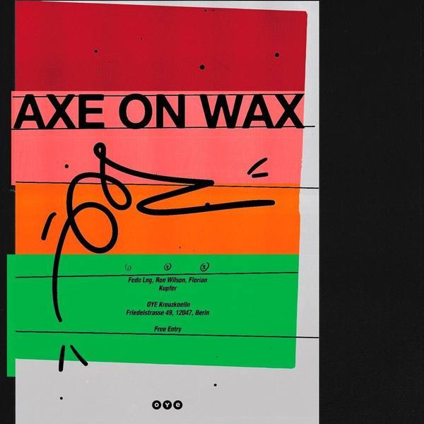 @axeonwax at @oyerecordstore ft @fedelng @werewolf_wilson @kupfer_flo * * * * * * * * * #poster #artwork #type #illustration...