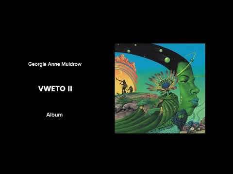 Georgia Anne Muldrow - VWETO II [Full Album]