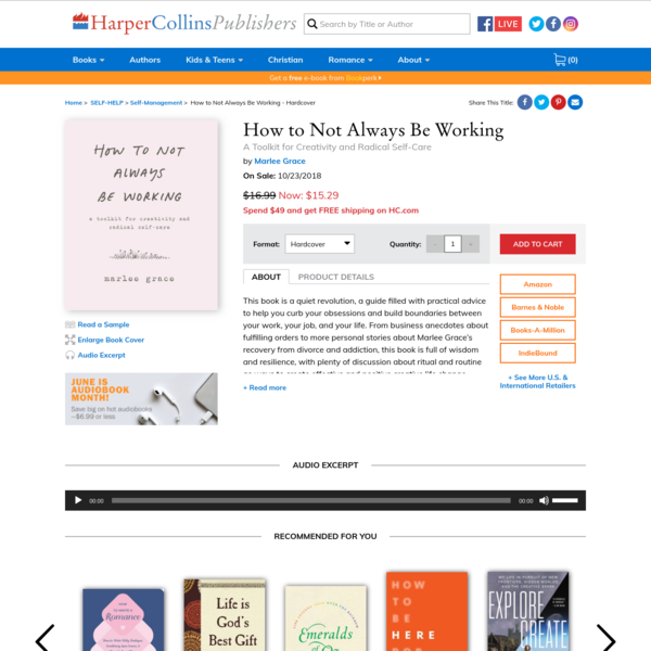 How to Not Always Be Working - Marlee Grace - Hardcover