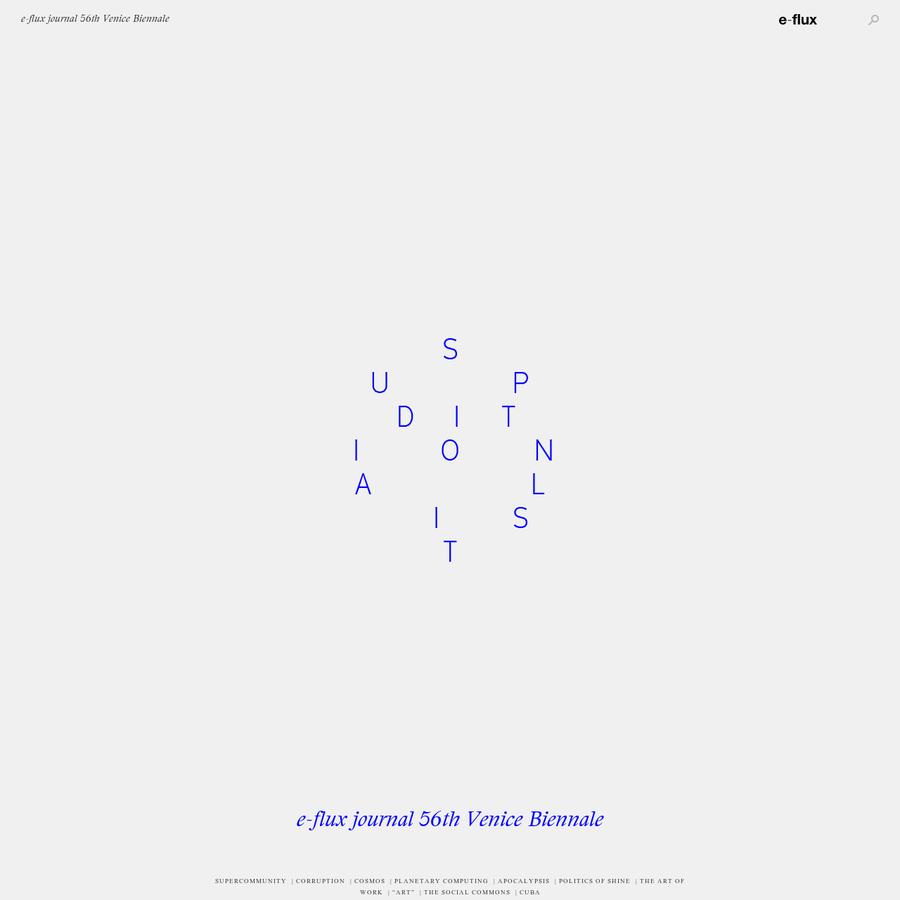e-flux journal 56th Venice Biennale - SUPERCOMMUNITY - Closing Editorial