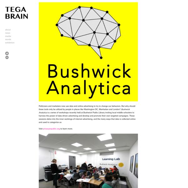 Bushwick Analytica - tegabrain