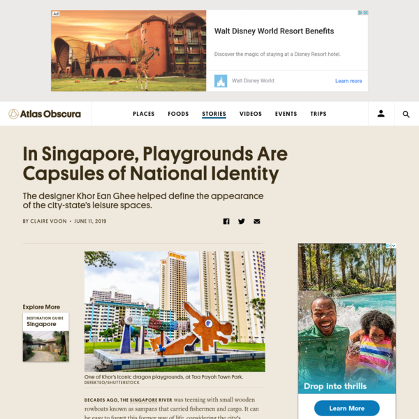 In Singapore, Playgrounds Are Capsules of National Identity - Atlas Obscura