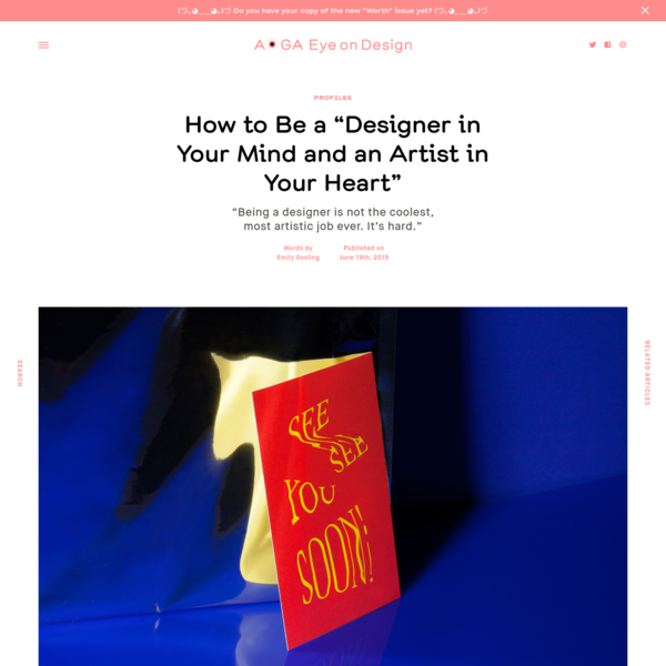 "How to Be a ""Designer in Your Mind and an Artist in Your Heart"""