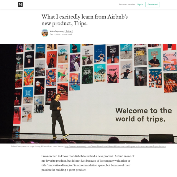 What I excitedly learn from Airbnb's new product, Trips.