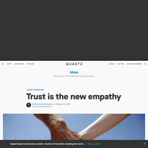 Trust is the new empathy
