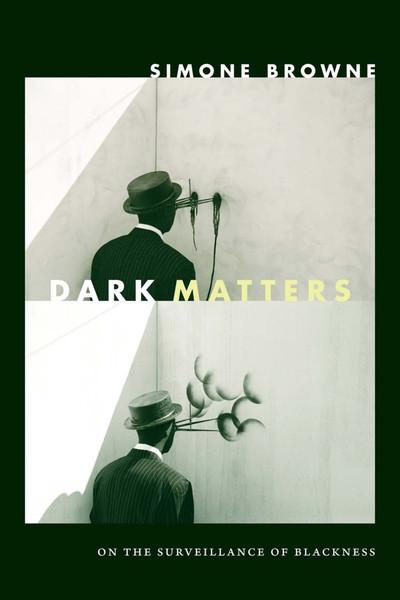 browne-simone-dark-matters.pdf