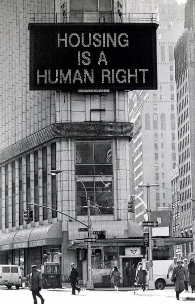 Martha Rosler, Housing is a Human Right, 1989