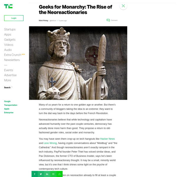 Geeks for Monarchy: The Rise of the Neoreactionaries
