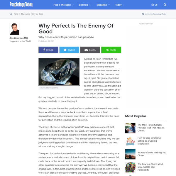 Why Perfect Is The Enemy Of Good