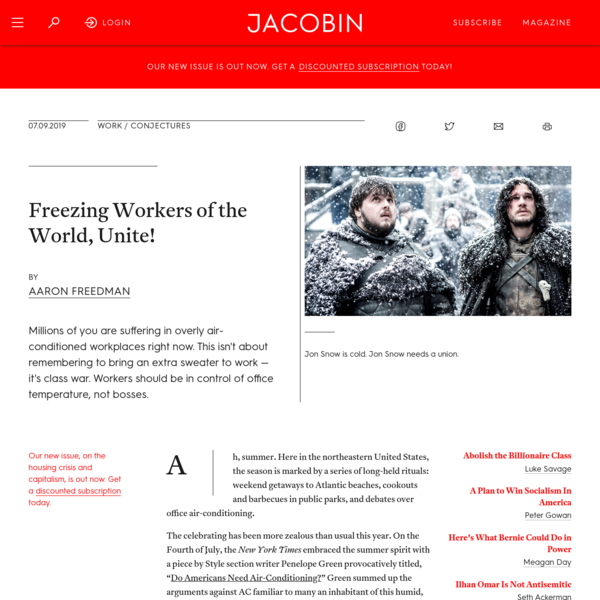 Freezing Workers of the World, Unite!