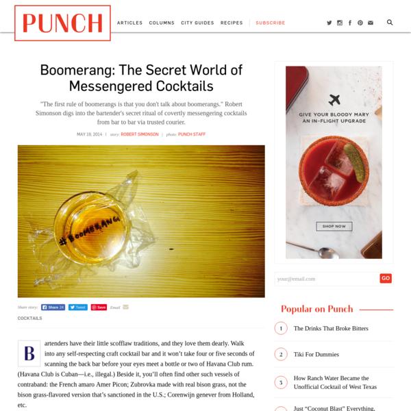 Boomerang: The Secret World of Messengered Cocktails - PUNCH