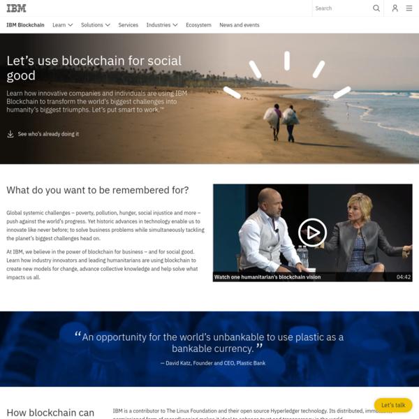 Blockchain for Social Good - IBM Blockchain