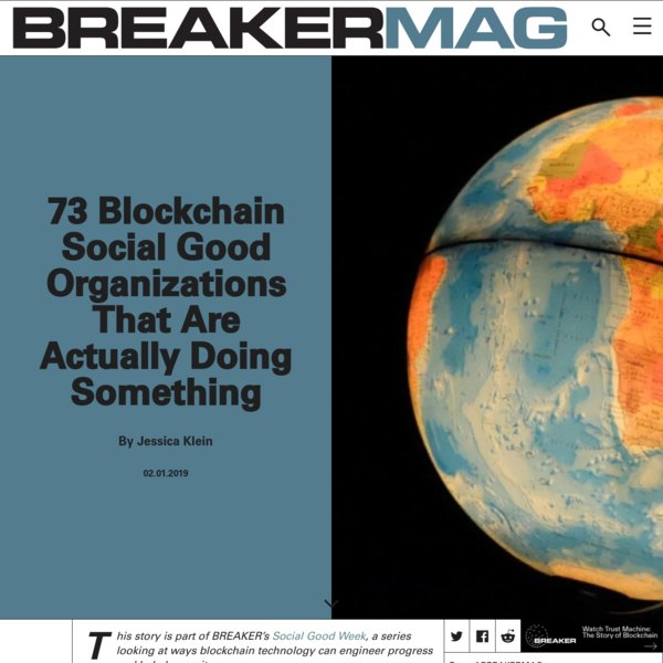 73 Blockchain Social Good Organizations That Are Actually Doing Something