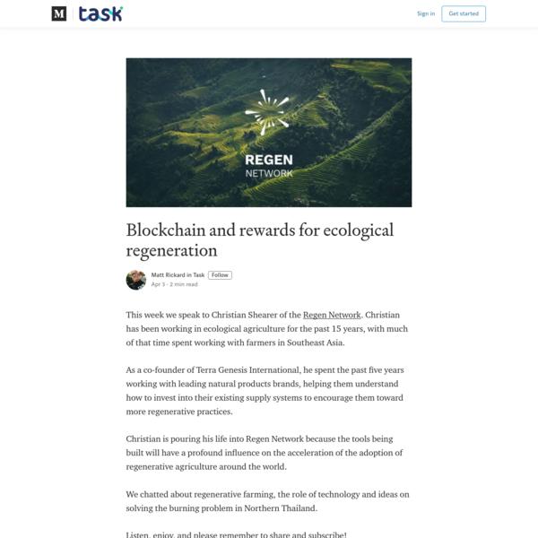 Blockchain and rewards for ecological regeneration - Task - Medium