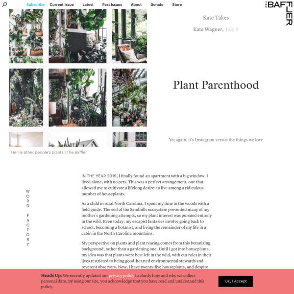 Plant Parenthood | Kate Wagner