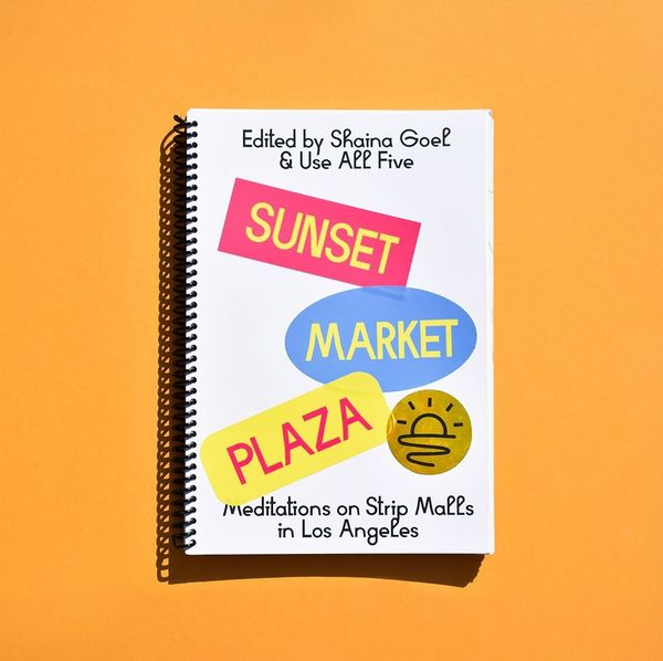 ✨Our NEW self-published book!✨Sunset Market Plaza:  Meditations on Strip Malls in Los Angeles, with contributions from Jonat...
