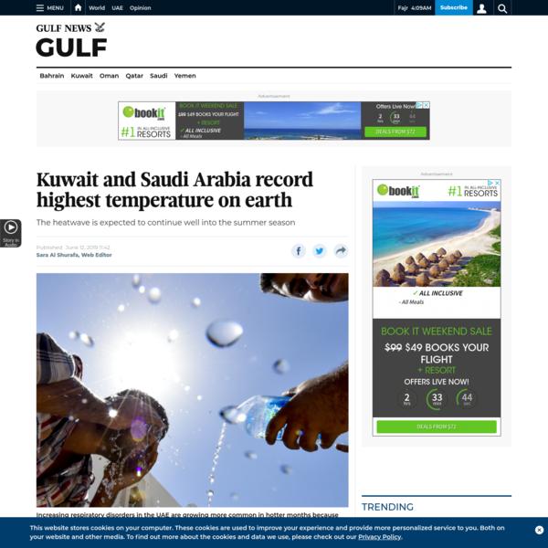 Kuwait and Saudi Arabia record highest temperature on earth