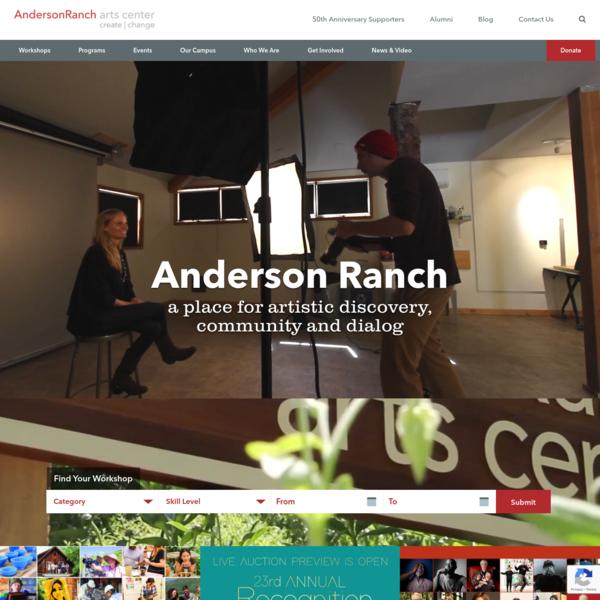 Anderson Ranch Arts Center | Art Workshops & Residencies
