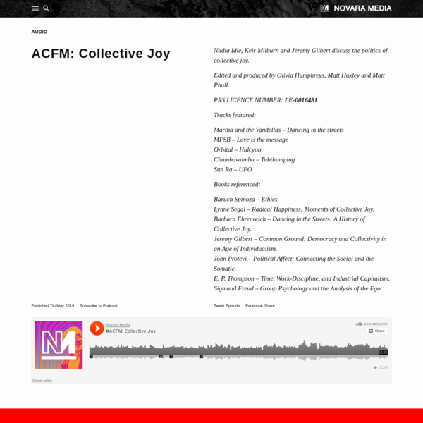 ACFM: Collective Joy | Novara Media