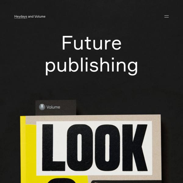 Future publishing - Heydays