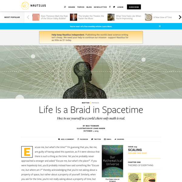 Life Is a Braid in Spacetime - Issue 29: Scaling - Nautilus