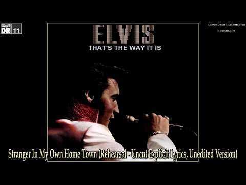 Elvis Presley - Stranger In My Own Home Town (Explicit Lyrics), [Super 24bit HD Remaster], HQ - YouTube