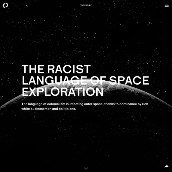 The racist language of space exploration