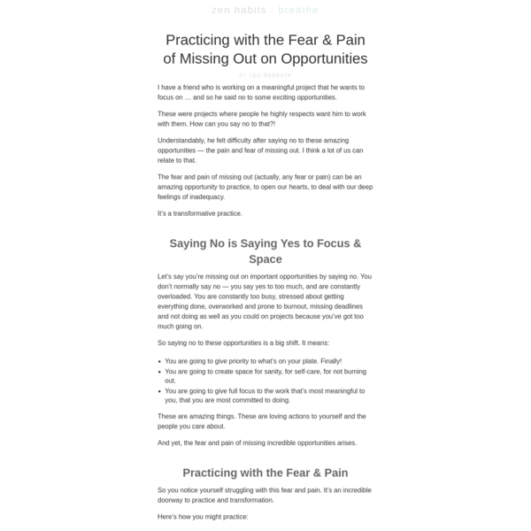 Practicing with the Fear & Pain of Missing Out on Opportunities http://zenhabits.net/missing-out/