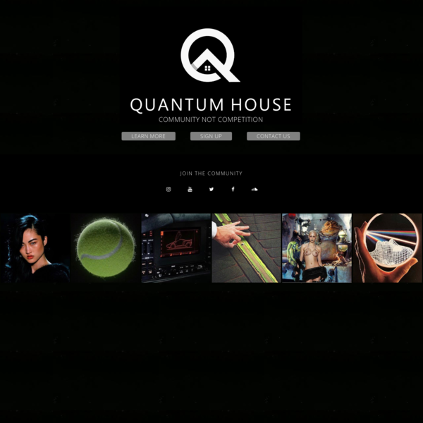 QUANTUM HOUSE - #communitynotcompetition.