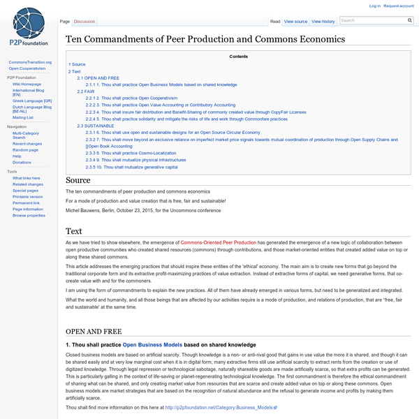 The ten commandments of peer production and commons economics For a mode of production and value creation that is free, fair and sustainable!