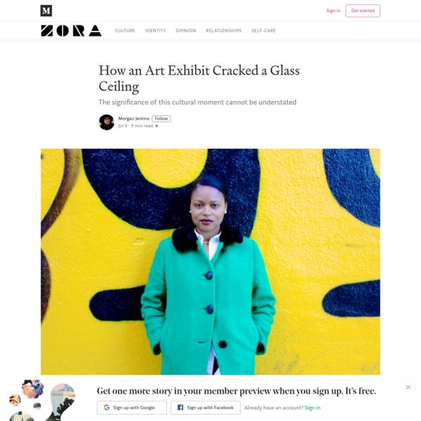 How an Art Exhibit Cracked a Glass Ceiling - ZORA