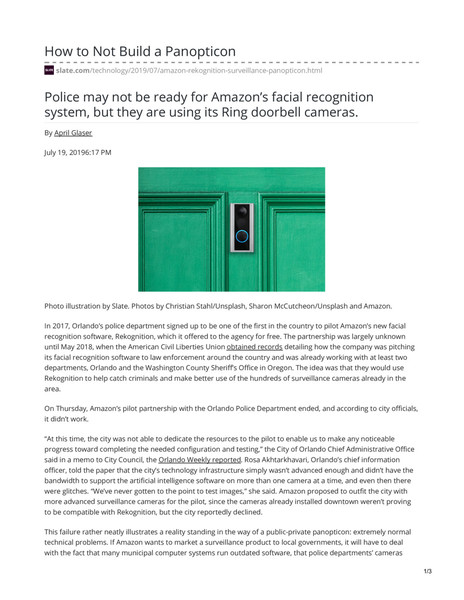 How to Not Build a Panopticon - Police may not be ready for Amazon's facial recognition system, but they are using its Ring doorbell cameras. - By April Glaser