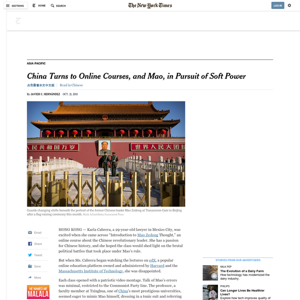 "HONG KONG - Karla Cabrera, a 29-year-old lawyer in Mexico City, was excited when she came across ""Introduction to Mao Zedong Thought,"" an online course about the Chinese revolutionary leader. She has a passion for Chinese history, and she hoped the class would shed light on the brutal political battles that took place under Mao's rule."