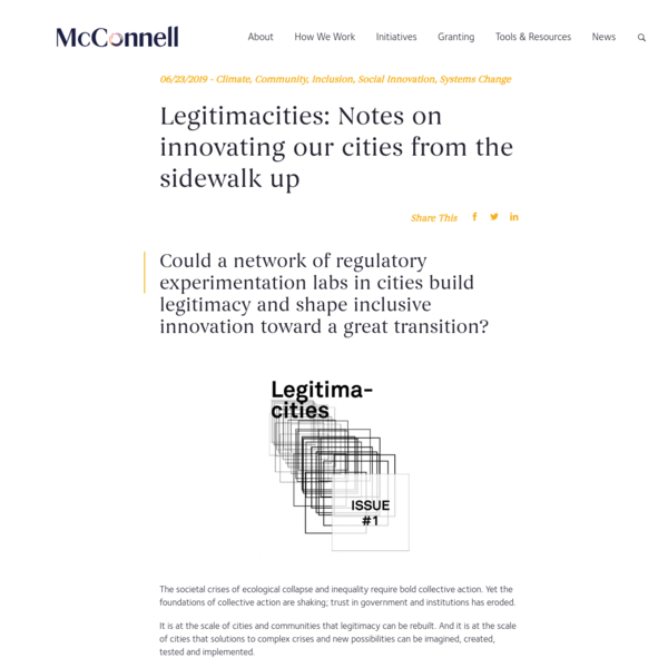 Legitimacities: Notes on innovating our cities from the sidewalk up - McConnell Foundation