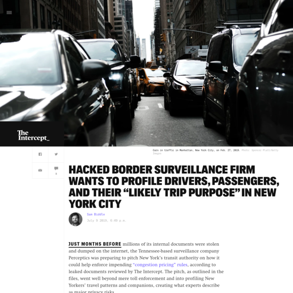 """Hacked Border Surveillance Firm Wants To Profile Drivers, Passengers, and Their """"Likely Trip Purpose"""" In New York City"""