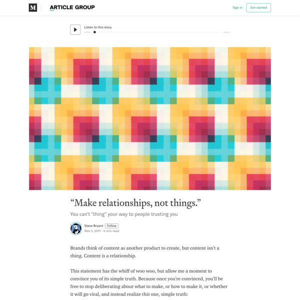 """Make relationships, not things."" - Article Group - Medium"