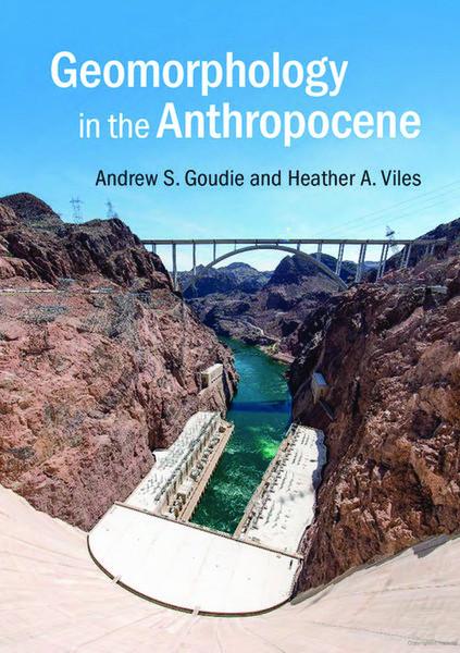 goudie-andrew_-viles-heather-a.-geomorphology-in-the-anthropocene-2016-cambridge-university-press-.pdf