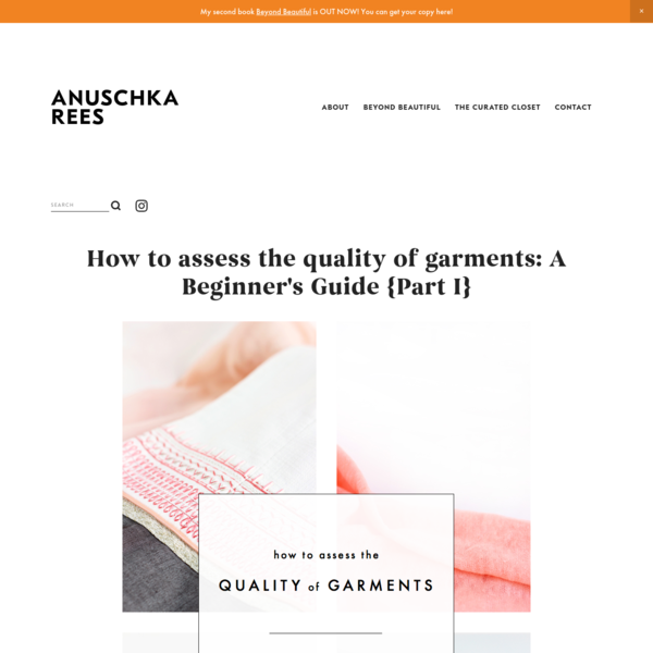 How to assess the quality of garments: A Beginner's Guide {Part I}