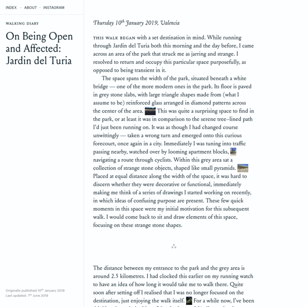 On Being Open and Affected: Jardin del Turia - Ashley Sheekey