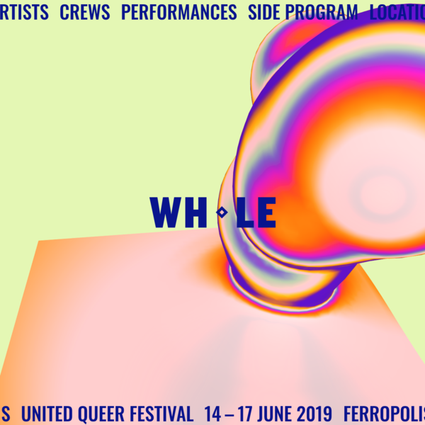 WHOLE ◇ United Queer Festival