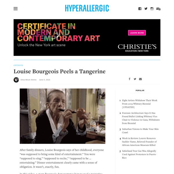 Louise Bourgeois Peels a Tangerine