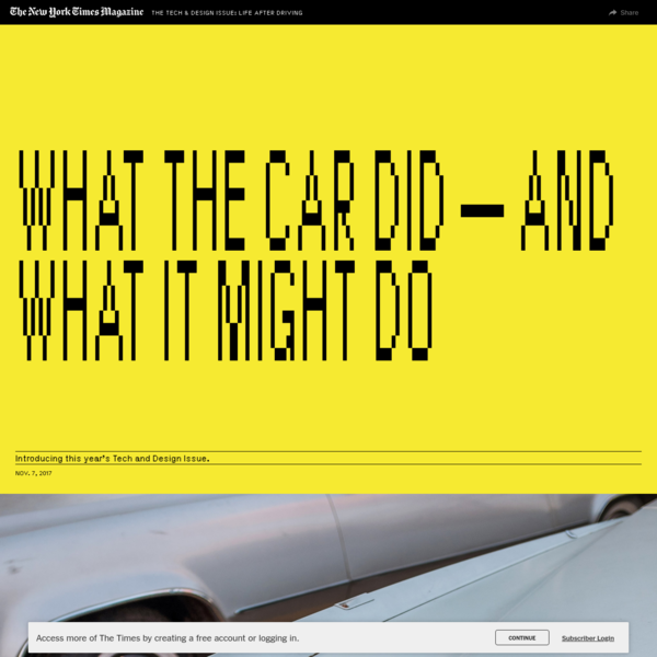 What the Car Did - And What It Might Do