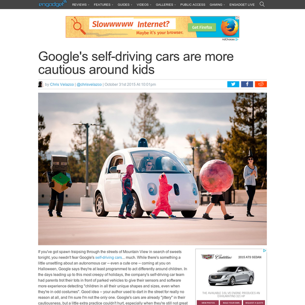 If you've got spawn traipsing through the streets of Mountain View in search of sweets tonight, you needn't fear Google's self-driving cars... much. While there's something a little unsettling about an autonomous car -- even a cute one -- coming at you on Halloween, Google says they're at least programmed to act differently around children.