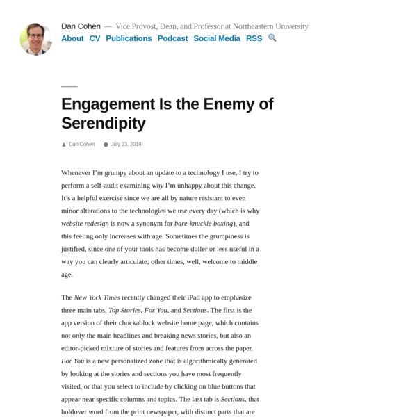Engagement Is the Enemy of Serendipity
